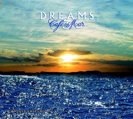 CAFÉ DEL MAR - DREAMS 3