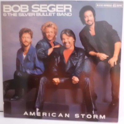 BOB SEGER & THE SILVER BULLET BAND - AMERICAN STORM