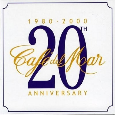 CAFÉ DEL MAR - 20TH ANNIVERSARY