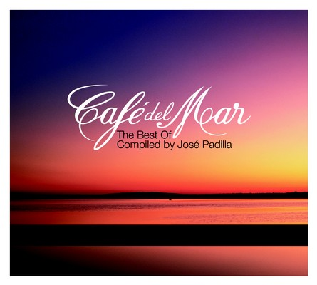 CAFÉ DEL MAR - THE BEST OF CAFÉ DEL MAR COMPILED BY JOSE PADILLA