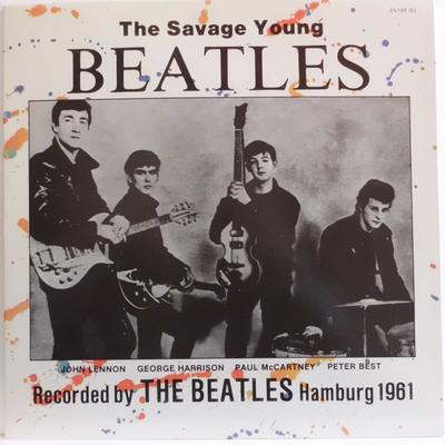 THE BEATLES-THE SAVAGE YOUNG (Recorded by The Beatles Hamburg 1961)