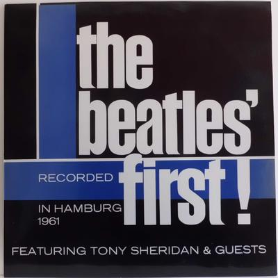 THE BEATLES-THE BEATLES' FIRST (Recorded in Hamburg 1961) feat. Tony Sheridan & Guests