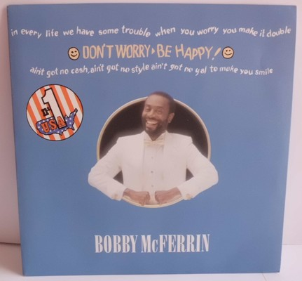 BOBBY MCFERRIN - DON´T WORRY BE HAPPY!