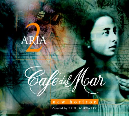 CAFÉ DEL MAR - ARIA 2 - NEW HORIZON