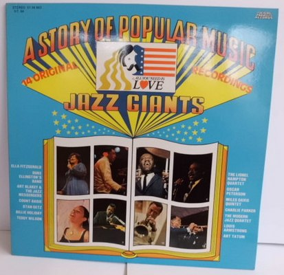 A STORY OF POPULAR MUSIC - JAZZ GIANTS